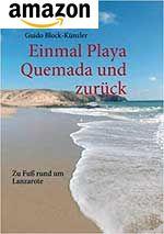 Einmal Playa Quemada und zurück