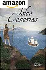 Islas Canarias - Geschichte der Kanaren
