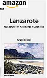 Lanzarote Natur-Wanderführer